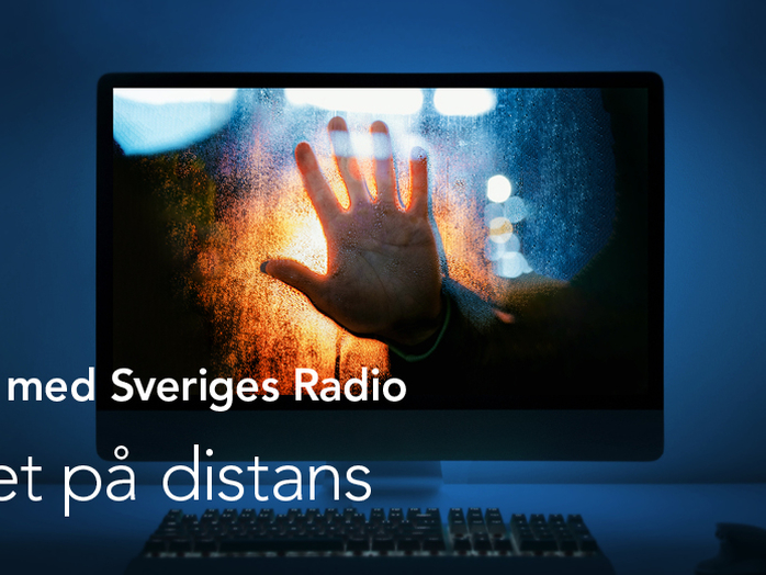 En kväll med Sveriges Radio – om närhet på distans.
