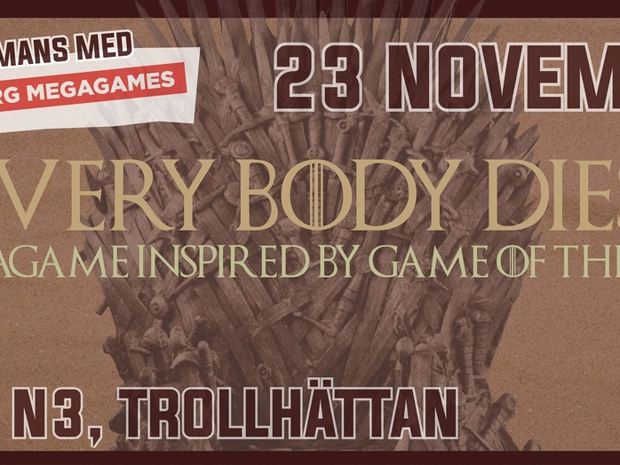 Megagame: Everybody dies! (Baserat på Game Of Thrones)