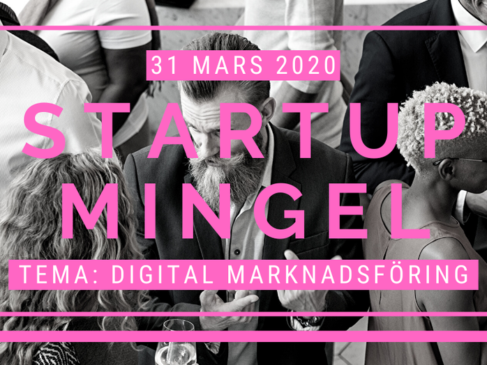 StartUp Mingel Tema: Digital Marknadsföring